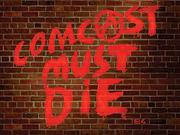 Comcast Must Die