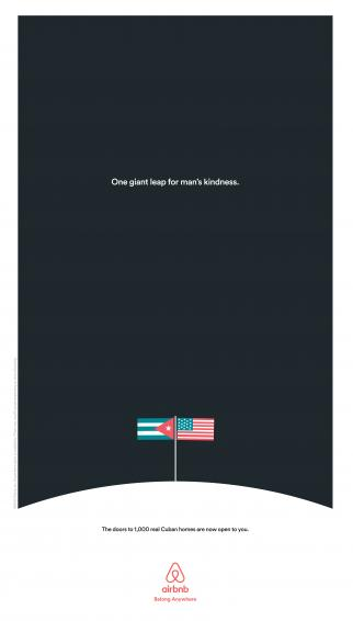 Airbnb's newspaper ad about opening in Cuba, calling improved relations between the country and the U.S. a 'giant leap for man's kindness.'