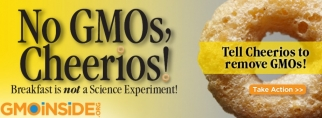 GMO Inside Campaigned for GMO-free Cheerios