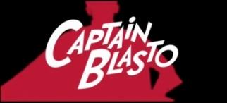 'Captain Blasto' Obliterates Film-Web Video Barrier