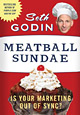 Of Meatballs and Millennials: Seth Godin Returns