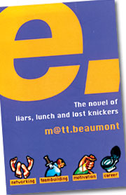 Matt Beaumont's novel may become a comedy series ... once a couple sponsors are aboard.