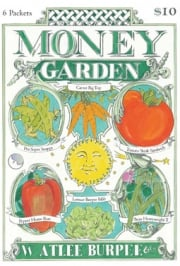 Leading U.S. seed marketer Burpee has been selling $10 'Money Garden' packages that will grow $650 worth of vegetables, but it's hoping that consumers who take to vegetable gardening because of the recession will stick with it.