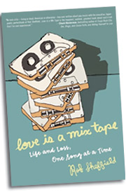 Cassette courtship: Memoir recalls a music-filled relationship and a world without iPods.