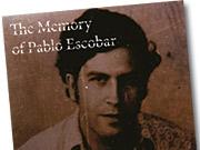'The Memory of Pablo Escobar,' by James Mollison