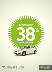 BUY, BUT DRIVE LESS: The gutsy ad strategy was rolled out in Quebec.