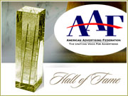 The AAF's Advertising Hall of Fame will induct seven new members on March 20 at the Waldorf-Astoria.