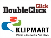 With Klipmart, DoubleClick is tapping into existing relationships with leading media buyers in the space.