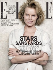 Eva Herzigova was one of eight female European celebrities to appear on the cover of the April issue of French Elle magazine without makeup.