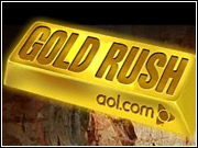 AOL and Mark Burnett are sending consumers out to find gold, with help from Best Buy, Chevrolet, Coca-Cola, T-Mobile and Washington Mutual.