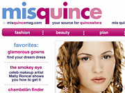 MisQuinceMag.com will feature everything a girl needs to be ready for her 15th birthday party.