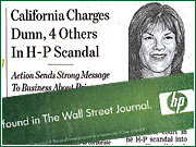 On Oct. 5, Hewlett-Packard ran an ad across the bottom of the front page promoting HP color laser printers with the copy: 'Another good investment found in The Wall Street Journal.' The top news story that day was headlined: 'California Charges Dunn, 4 Others in H-P Scandal.'