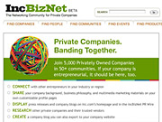 With American Express's Open card and Comcast as launch sponsors, IncBizNet is opening its gates, already stocked with profiles on the Inc. 5,000, to businessmen and women who want to represent their private companies online.