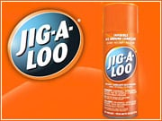 Jig-a-Loo is big in Canada, and it has recently completed a $7.5 million private-equity deal to take a shot at the U.S. market. Watch out WD40.   ALSO: Comment on this column in the 'Your Opinion' box below.