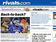 Rivals.com comprises a network of 150-plus individual websites devoted to prep and college sports and sorted by state or by school.