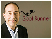 Spot Runner's co-founder, David Waxman, is now on his third company, having co-founded PeoplePC and Firefly Network.
