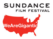 We Are Gigantic is charged with creating a more year-round approach to remind consumers and film-industry people alike what Sundance stands for.