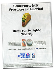 Taco Bell is supporting the promotion with a full-page ad in 'USA Today'.