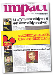 Newspapers were part of the media strategy to raise awareness of Toon Disney Channel's Hindi-language programming.