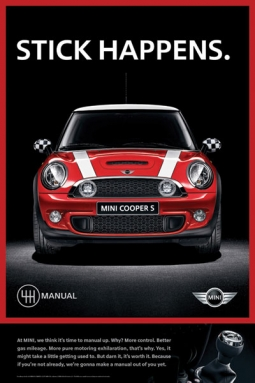 Mini plays up the power of the stick shift with ads from Butler Shine, Sausilito, Calif.