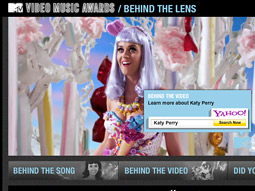 For MTV's VMA awards, Yahoo supplemented commercials for products like Yahoo Music and Yahoo search by co-creating an online program called 'Behind The Lens.'