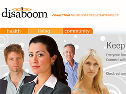 Disaboom.com is the first comprehensive website for people with disabilities and 'functional limitations.'