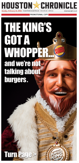 Newspaper ad wrap for the Houston Chronicle on February 23, 2016, Burger King's grilled hot dog launch day.