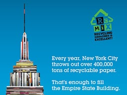 The ReMix campaign encourages New Yorkers to recycle their magazines.