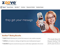 Consumers use Zoove the same way they make phone calls.