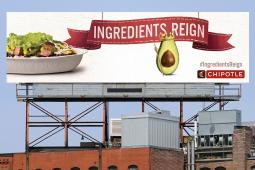 Chipotle's 'Ingredients Reign' billboard touts avocado.