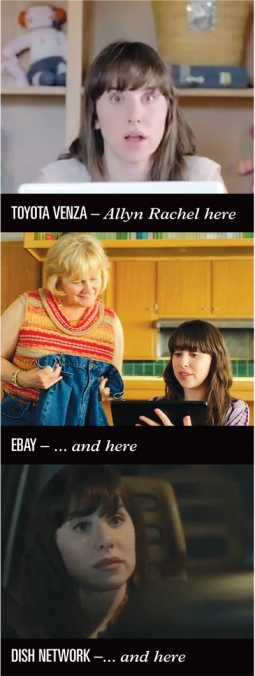 You've probably seen Allyn Rachel in ads for Toyota, eBay and Dish Network, among others.
