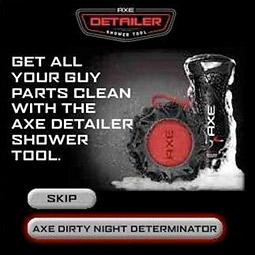 Axe's 'Dirty Night Determinator'