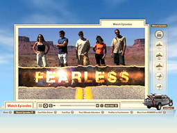 'Fearless,' still in current rotation on MSN, exceeded MSN's traffic projections within the first three weeks of airing.
