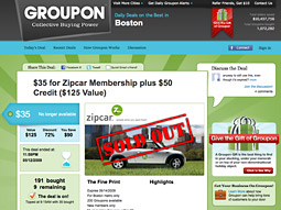 By using Groupon during the last six months, Zipcar gained about 1,500 new members in seven cities.