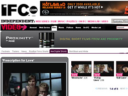 Recently, Unilever's Axe Proximity brand sponsored a block of digital shorts on IFC On-Demand.
