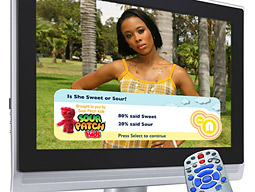 A recent Harris Interactive study found 72% of reality-TV fans wanted the ability to interact with their favorite shows, making MTV Networks' decision to select 'Queen Bees' for its first foray into ad-supported i-TV a no-brainer.