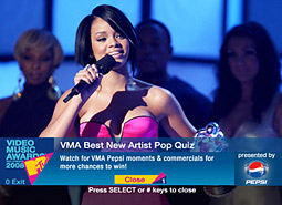 Dish satellite-TV network subscribers have been able to vote for Pepsi's Best New Artist award at the VMAs by using their remote control, as well as to watch ads that Pepsi is running in advance of the event.