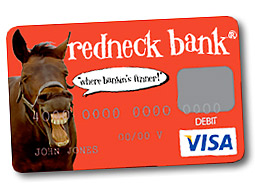 Redneck Bank's marketing schtick has garnered the online arm of Bank of the Wichitas quite a bit of attention.