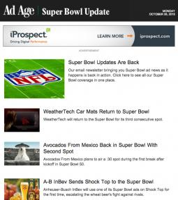 Click here to sign up for the Super Bowl newsletter: Super Bowl ad news, advertisers, agencies and tactics as we confirm them.
