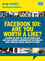 Facebook 101: Is Your Brand Worth a Like?