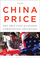 Adding Up Corporate Costs of 'The China Price'
