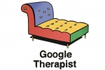 Introducing Google Guilt, Google Therapist, Google Ours and Google Want