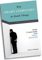 Out this month: Calvin Hodock's 'Why Smart Companies Do Dumb Things' (Prometheus Books)