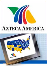 Azteca America, Mexico's No. 2 TV broadcaster, currently has 5% of the U.S. Hispanic audience, up from 2% just a year ago.