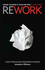 'ReWork' Will Have You Throwing Out Your Old Rulebook