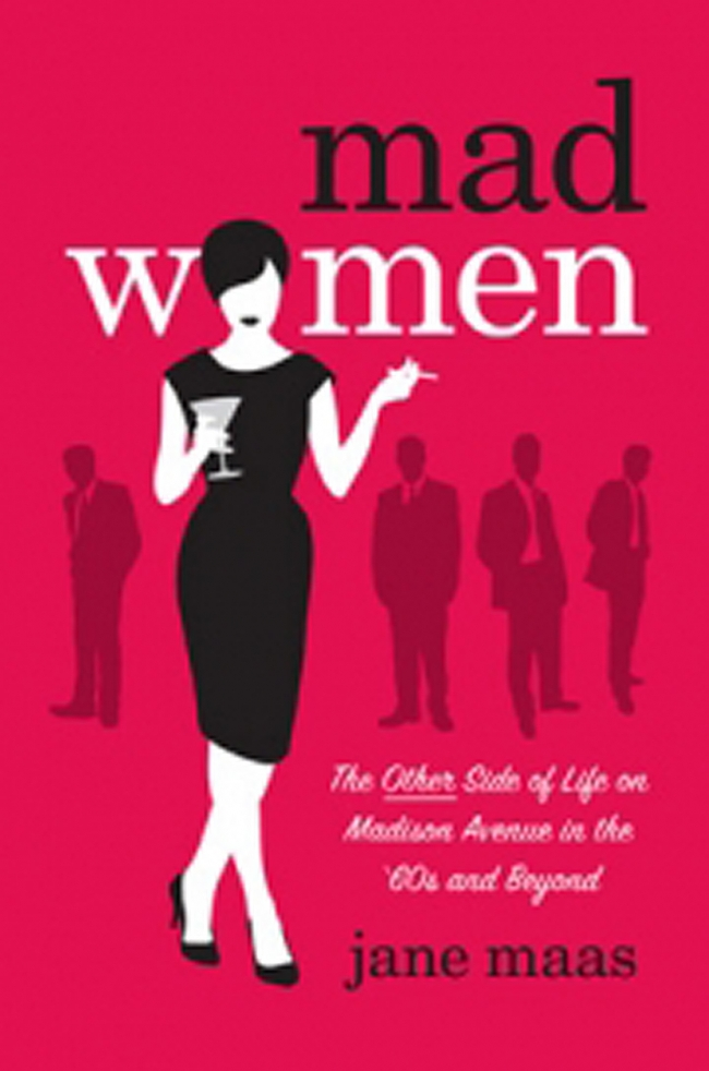 'Mad Women' Book Excerpt: 'Get the Money Before They Screw You'