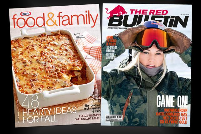 Kraft's Food and Family magazine and Red Bull's Red Bulletin