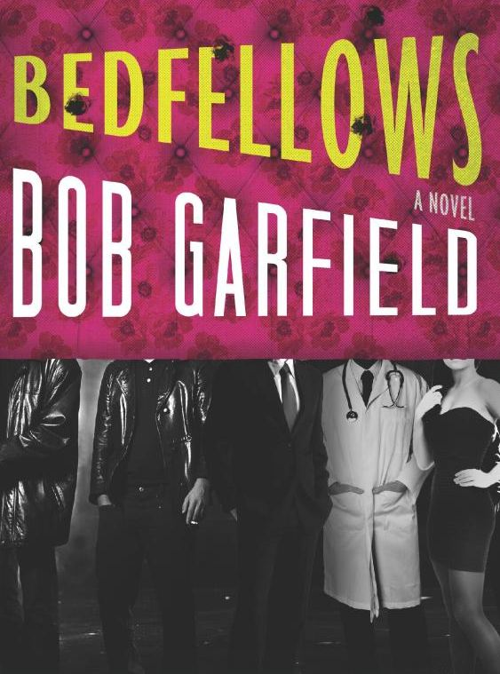 From Mad Men to Made Men in Bob Garfield's First Novel