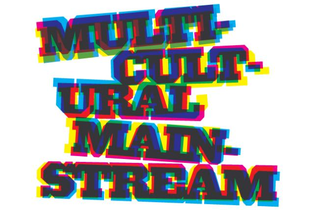 Your Guide to the Multicultural Mainstream