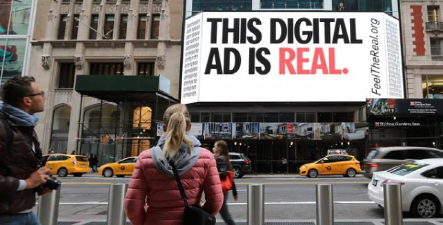 One of the ads in the Outdoor Advertising Association of America's 'Feel the Real' campaign last fall.